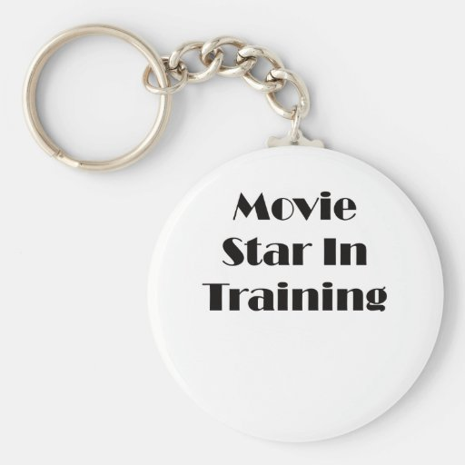 Movie Star In Training Basic Round Button Keychain