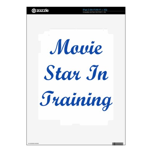Movie Star In Training iPad 2 Skins