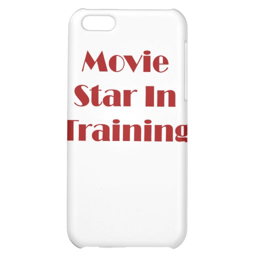 Movie Star In Training iPhone 5C Cover