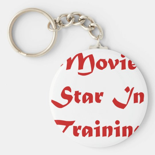 Movie Star In Training Keychain