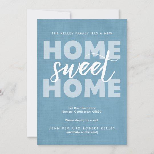 moving announcement new home sweet home blue announcement zazzle com