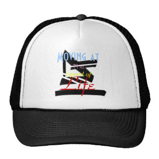 Moving at the Speed of Life Trucker Hat