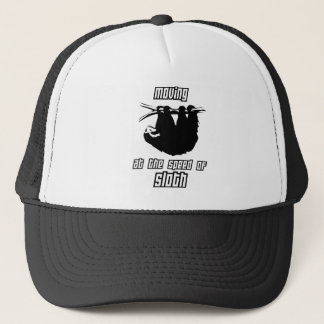 Moving at the Speed of Sloth Trucker Hat