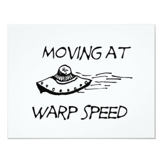 Moving At Warp Speed Card