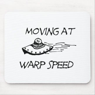 Moving At Warp Speed Mouse Pad
