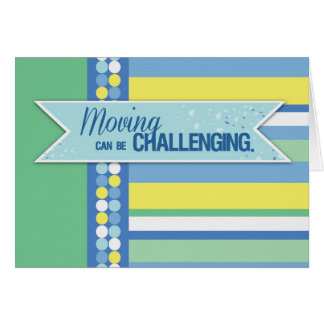 Moving is Challenging Stationery Note Card