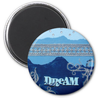 Moving mountains through dreams. 2 inch round magnet