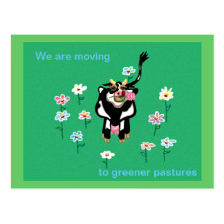 Moving to greener pastures post card