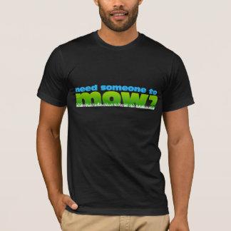 Mow Lawn Lawn Care Landscaper Promo shirt/2 sides T-Shirt