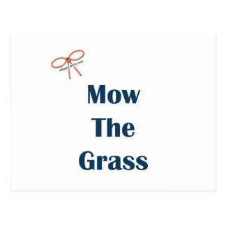 Mow The Grass Reminders Postcard