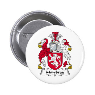 Mowbray Family Crest Pinback Button
