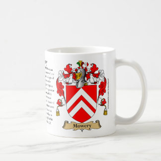 Mowery, the Origin, the Meaning and the Crest Coffee Mug