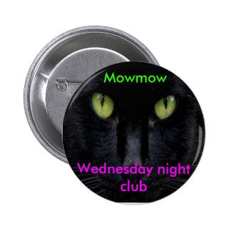 Mowmow Pin