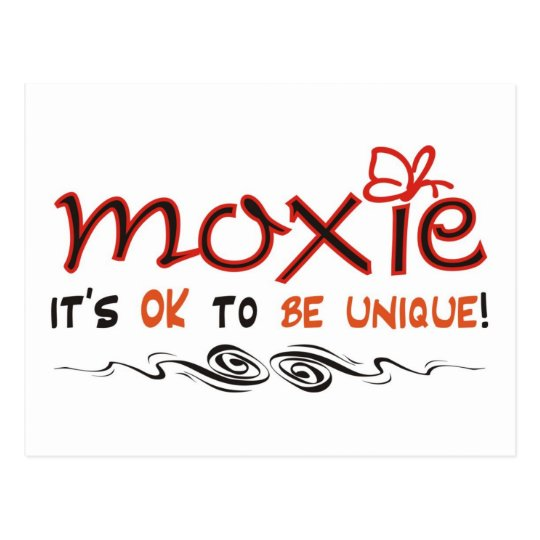 Moxie - It's OK to BE UNIQUE! Postcard