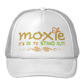 Moxie - It's OK to STAND OUT! Trucker Hat