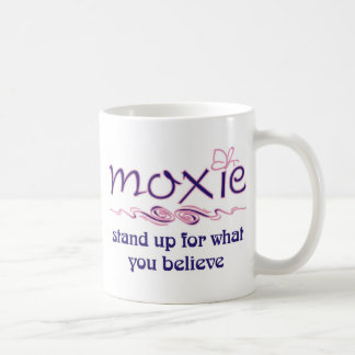 Moxie - Stand Up & Believe Coffee Mug