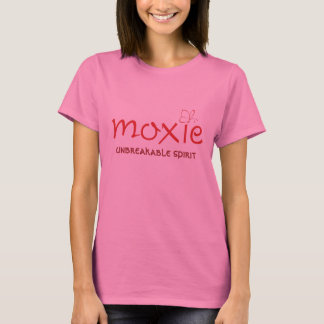 Moxie with Unbreakable Spirit T-Shirt