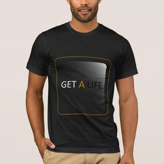 MOXY - Get a Life. T-Shirt