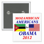 mozambican americans for Obama Buttons