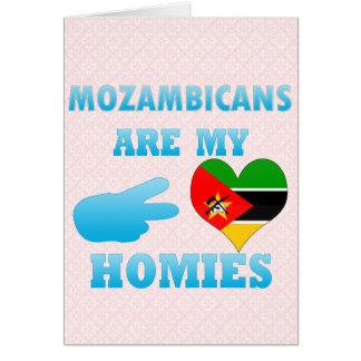 Mozambiqueños son mi Homies Tarjeta De Felicitación