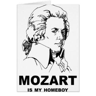 Mozart Is My Homeboy Card