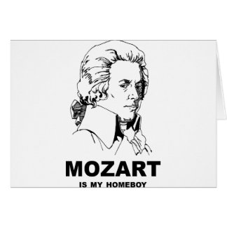 Mozart Is My Homeboy Greeting Card