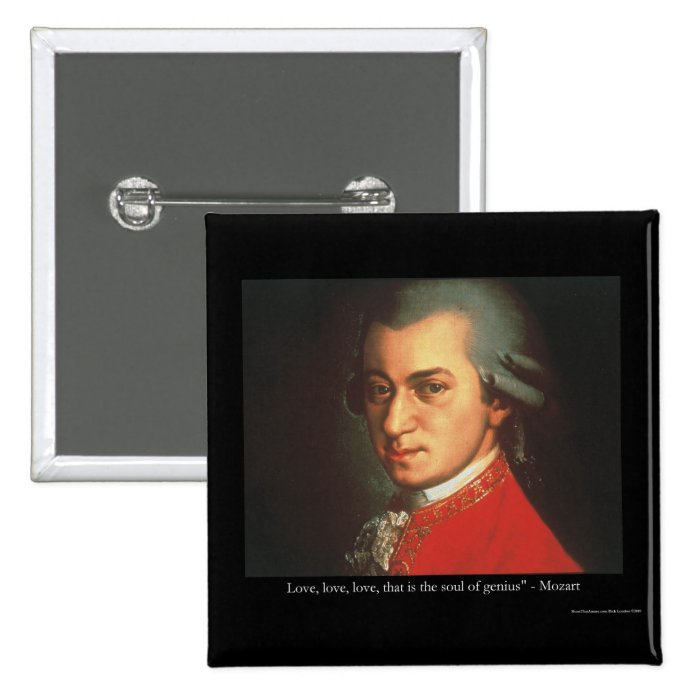 """Mozart """"Love Love Love"""" Quote Gifts & Collectibles Button"""