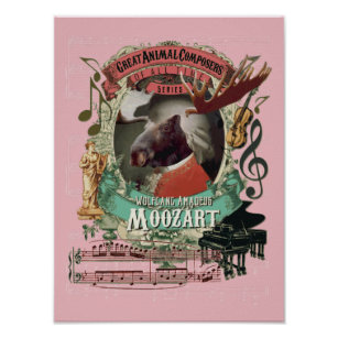 Mozart Spoof Parody Moozart Funny Moose Composer Poster