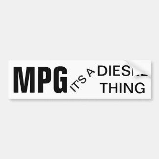 MPG, It's a Diesel Thing Car Bumper Sticker