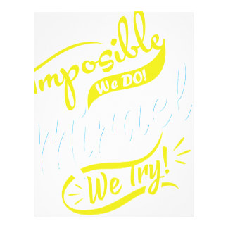 mposible We DO! & Miracle We Try! EST. 2016 iPhone Letterhead
