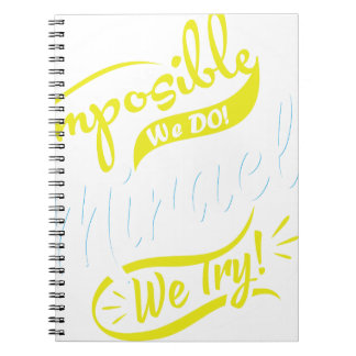 mposible We DO! & Miracle We Try! EST. 2016 iPhone Spiral Notebook