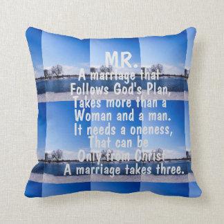 """""""MR. A MARRIAGE TAKES THREE"""" THROW PILLOW"""