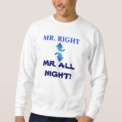 MR. ALL NIGHT sweatshirt