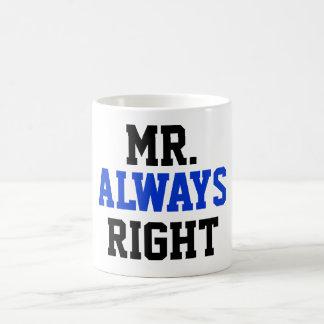 Mr. Always Right Coffee Mug