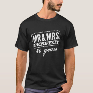 Mr and Mrs 40th wedding anniversary party t shirt