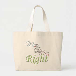 Mr. and Mrs. Right Large Tote Bag