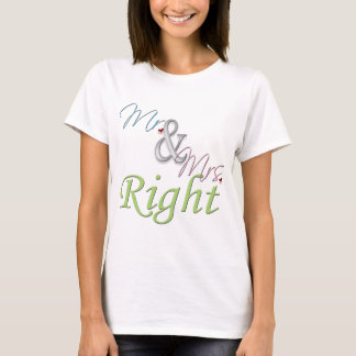 Mr. and Mrs. Right T-Shirt