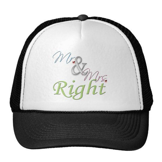 Mr. and Mrs. Right Trucker Hat