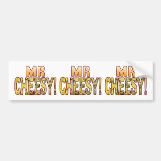 Mr Blue Cheesy Bumper Sticker