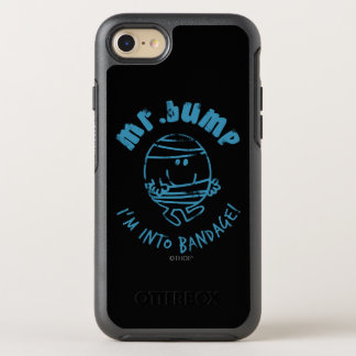 Mr. Bump   I'm Into Bandage OtterBox Symmetry iPhone 7 Case