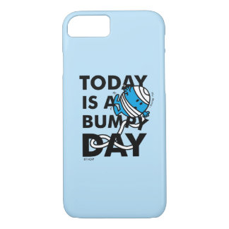 Mr. Bump | Today is a Bumpy Day iPhone 7 Case