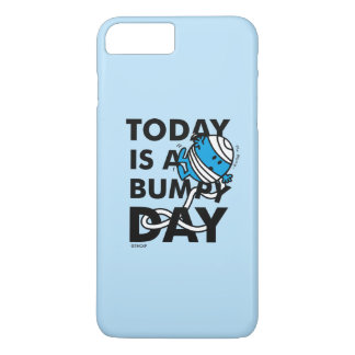 Mr. Bump | Today is a Bumpy Day iPhone 7 Plus Case