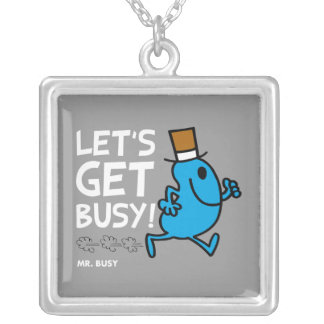 Mr. Busy | Let's Get Busy White Text Square Pendant Necklace