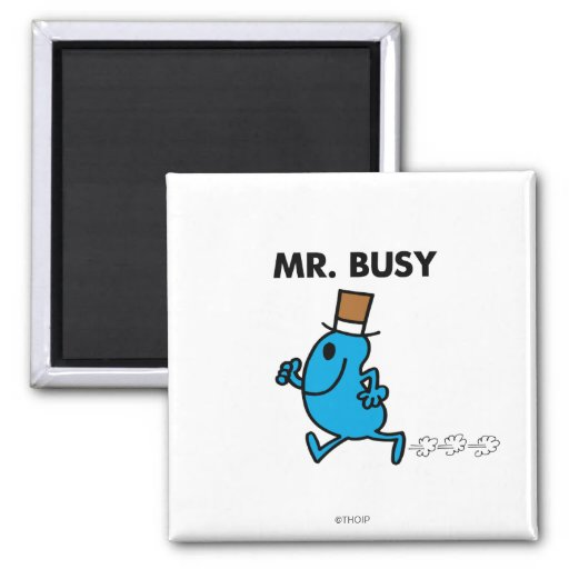 Mr. Busy Running Quickly 2 Inch Square Magnet