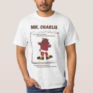 Mr. Charlie T-Shirt
