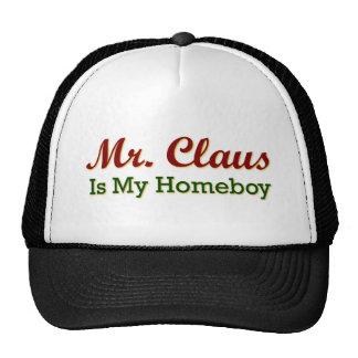 Mr. Claus is My Homeboy Trucker Hat