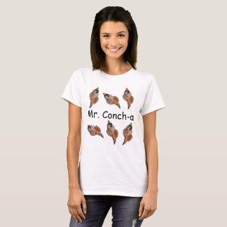 Mr. Conch-a T-Shirt