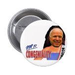 Mr Congeniality 2 Buttons