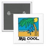 Mr Cool Beach Scene Pin