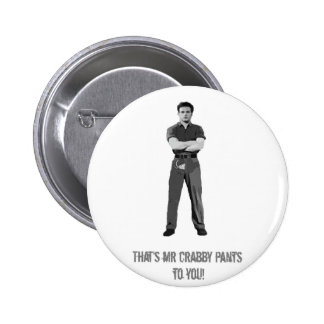 Mr Crabby Pants Button